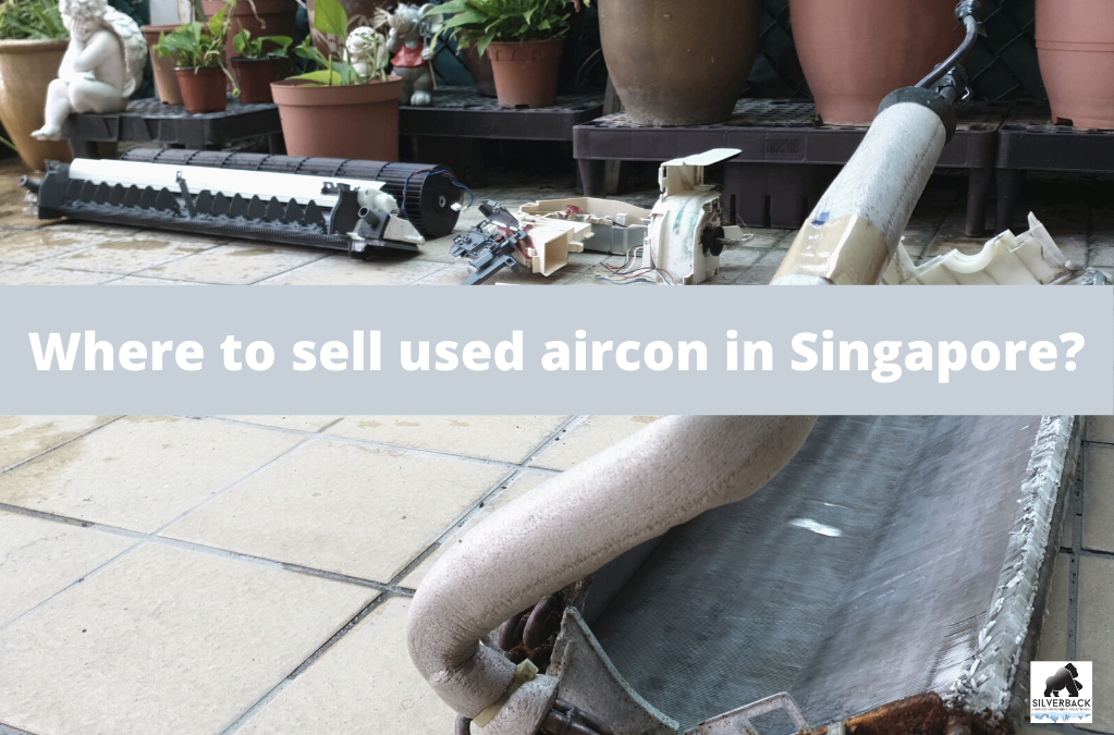 Where to sell used Aircon in Singapore